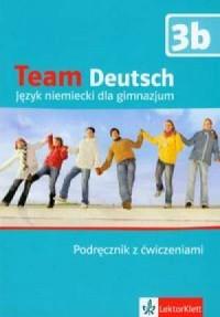 Team Deutsch 3b. Podręcznik z ćwiczeniami (+ CD) - okładka podręcznika