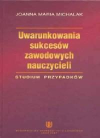 okładka książki - Uwarunkowania sukcesów zawodowych