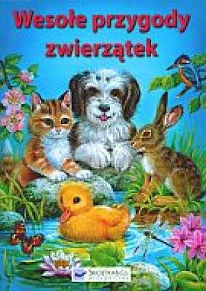 Wesołe przygody zwierzątek - okładka książki
