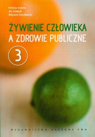 Żywienie człowieka a zdrowie publiczne. - okładka książki