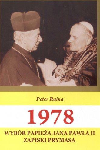 1978 Wybór Papieża Jana Pawła II. - okładka książki