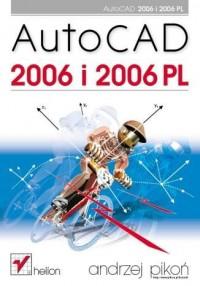 AutoCAD 2006 i 2006 PL - okładka książki