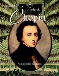 Chopin. An Illustrated Biography - okładka książki
