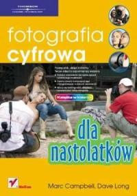 Fotografia cyfrowa dla nastolatków - okładka książki