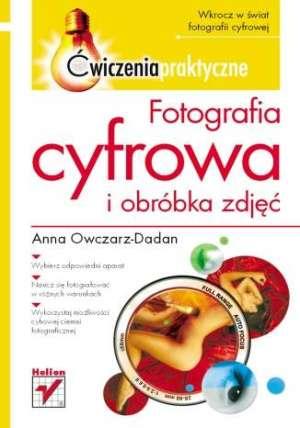 Fotografia cyfrowa i obróbka zdjęć. - okładka książki