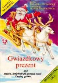 Gwiazdkowy prezent + Przygody z Mikołajem - okładka książki