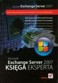 Microsoft Exchange Server 2007. Księga eksperta - okładka książki