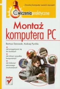 Montaż komputera PC. Ćwiczenia praktyczne - okładka książki