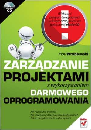 ksi��ka -  Zarz�dzanie projektami z wykorzystaniem darmowego oprogramowania - Piotr Wr�blewski