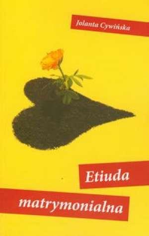 Etiuda matrymonialna - okładka książki