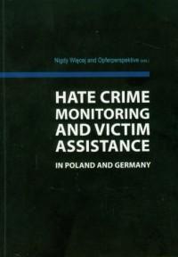 Hate Crime monitoring and victim assistance - okładka książki