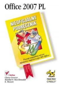 Office 2007 PL. Nieoficjalny podręcznik - okładka książki