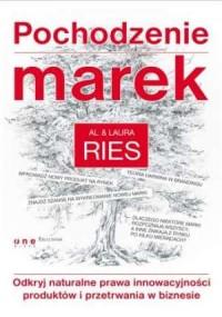 Pochodzenie marek. Odkryj naturalne prawa innowacyjności produktów i przetrwania w biznesie - okładka książki