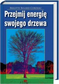 Przejmij energię swojego drzewa - okładka książki