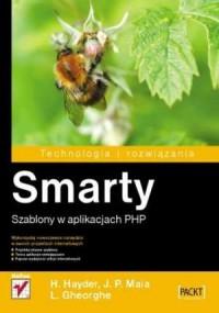 Smarty. Szablony w aplikacjach PHP. Seria: Technologia i rozwiązania - okładka książki