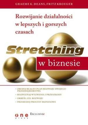 Stretching w biznesie. Rozwijanie - okładka książki