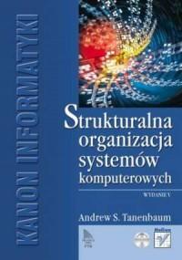 Strukturalna organizacja systemów komputerowych - okładka książki