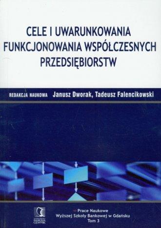 Cele i uwarunkowania funkcjonowania - okładka książki