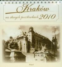 Kalendarz 2010 Kraków na starych pocztówkach - okładka książki