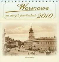 Kalendarz 2010 Warszawa na starych pocztówkach - okładka książki