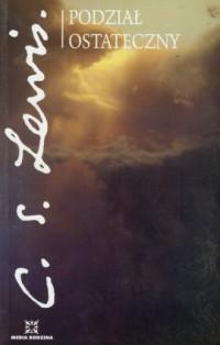 Podział ostateczny - C.S. Lewis - okładka książki