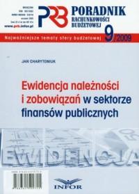 Poradnik rachunkowości budżetowej 9/2009. Ewidencja należności i zobowiązań w sektorze finansów publicznych - okładka książki
