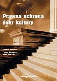 Prawna ochrona dóbr kultury - okładka książki