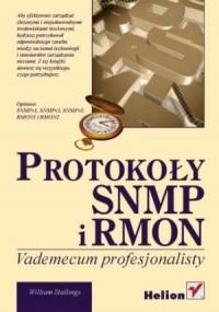 Protokoły SNMP i RMON. Vademecum profesjonalisty - okładka książki