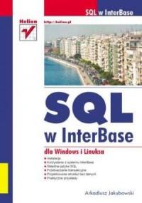 SQL w InterBase dla Windows i Linuksa - okładka książki
