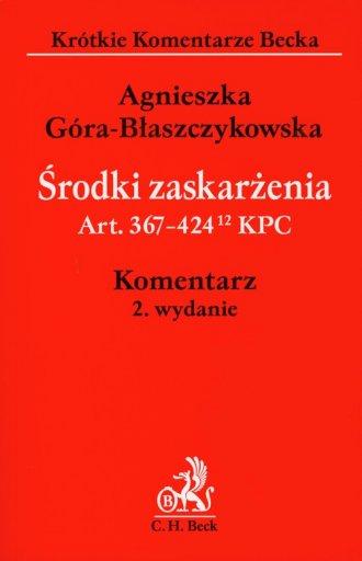 Środki zaskarżenia. Art. 367-424 - okładka książki
