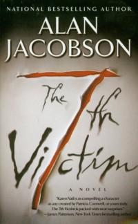 7th Victim - Alan Jacobson - okładka książki