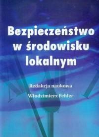 Bezpieczeństwo w środowisku lokalnym - okładka książki