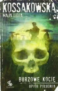 Burzowe Kocię - Maja L. Kossakowska - okładka książki