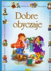 Dobre obyczaje - Józef Waczków - okładka książki