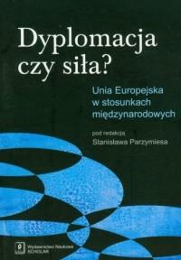 Dyplomacja czy siła? - okładka książki