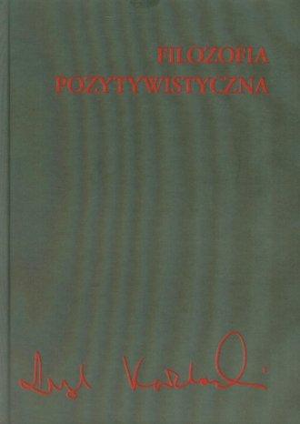 Filozofia pozytywistyczna - okładka książki