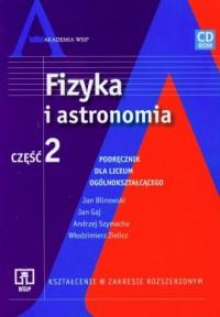 Fizyka i astronomia cz. 2. Liceum - okładka książki