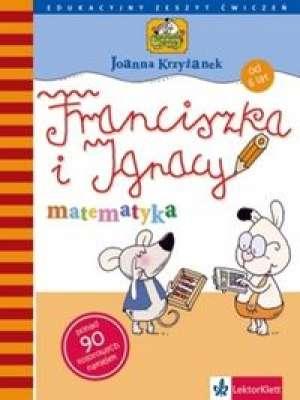 Franciszka i Ignacy. Matematyka - okładka książki