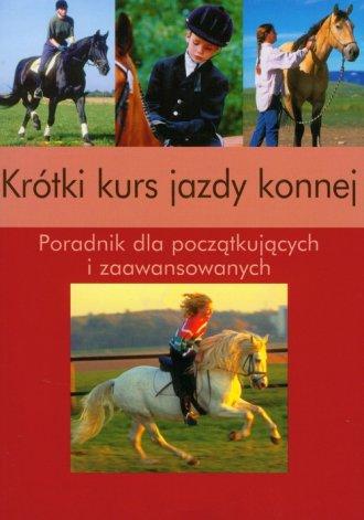 Krótki kurs jazdy konnej - okładka książki