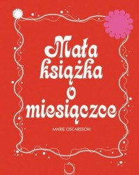 Mała książka o miesiączce - okładka książki