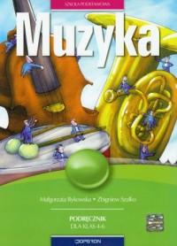 Muzyka. Klasa 4-6. Szkoła podstawowa. Podręcznik - okładka podręcznika