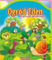 Ogród Eden. Książeczka aktywizująca - okładka książki
