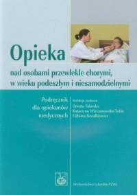 Opieka nad osobami przewlekle chorymi, - okładka książki