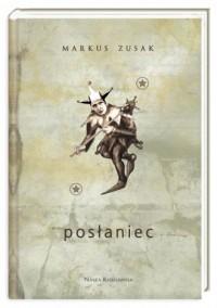 Posłaniec - Markus Zusak - okładka książki