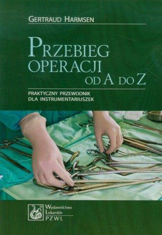 Przebieg operacji od A do Z. Praktyczny - okładka książki