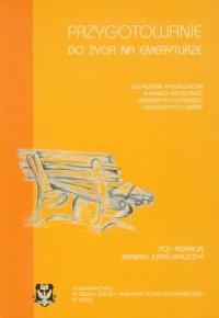 Przygotowanie do życia na emeryturze - okładka książki