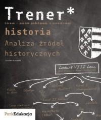 Trener. Historia. Analiza źródeł - okładka podręcznika