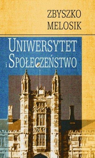 Uniwersytet i społeczeństwo - okładka książki