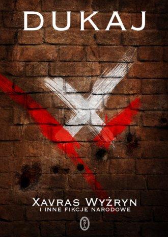 Xavras Wyżryn i inne fikcje narodowe - okładka książki