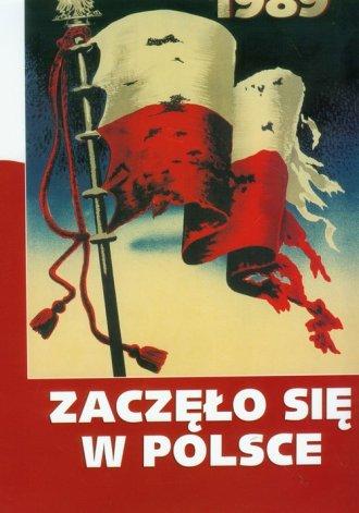 Zaczęło się w Polsce 1939-1989 - okładka książki